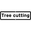 Quazar Tree Cutting with Supp Plate Dia 7001.1.2 Sign