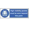 High Visibility Jackets Must Be Worn Beyond This Point Safety Sign 600x200MM